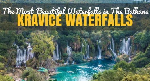 Bosnia and Herzegovina: Kravice Waterfalls More Beautiful Than Plitvice Lakes