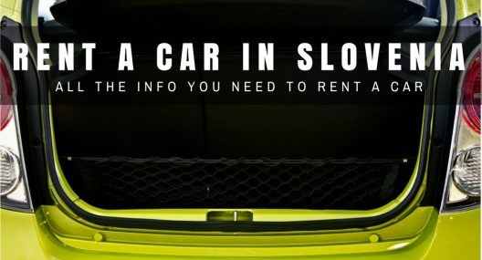All You Need to Know About Hiring a Car in Slovenia