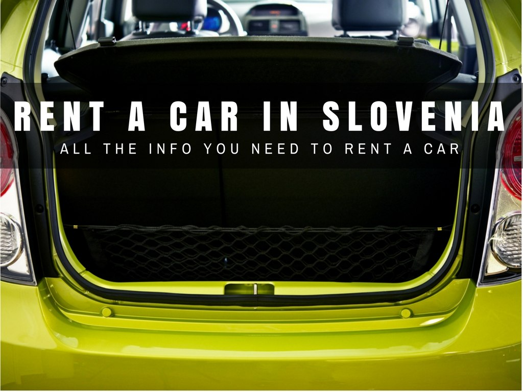 Slovenia Travel Blog_Rent a Car in Slovenia_Hiring a Car in Slovenia_COVER