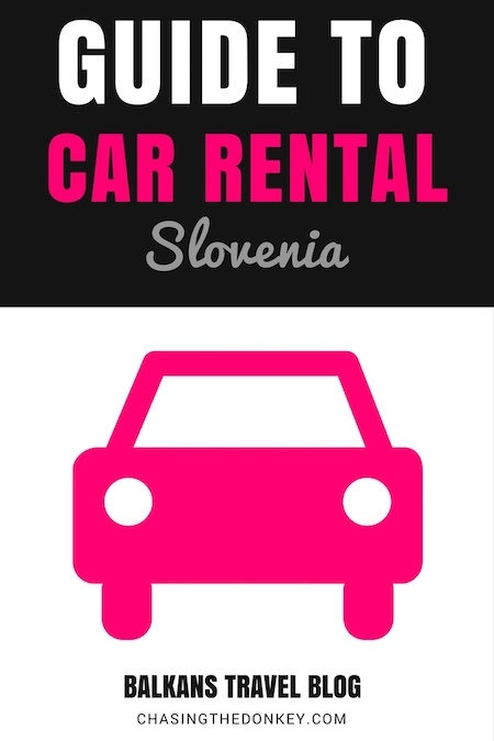 Slovenia Travel Blog_Rent a Car in Slovenia_Hiring a Car in Slovenia