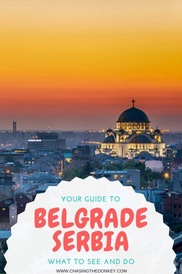 Serbia Travel Blog_What to See and Do in Belgrade_PIN