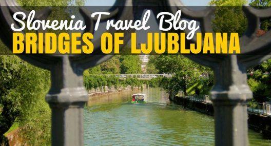 Dragon Bridge & Other Fascinating Ljubljana Bridges