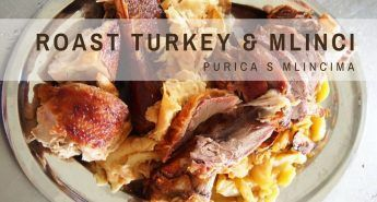 Traditional Croatian Recipes- Roast Turkey With Mlinci COVER - Croatia Blog