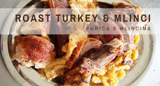 Traditional Croatian Recipes: Roast Turkey With Mlinci