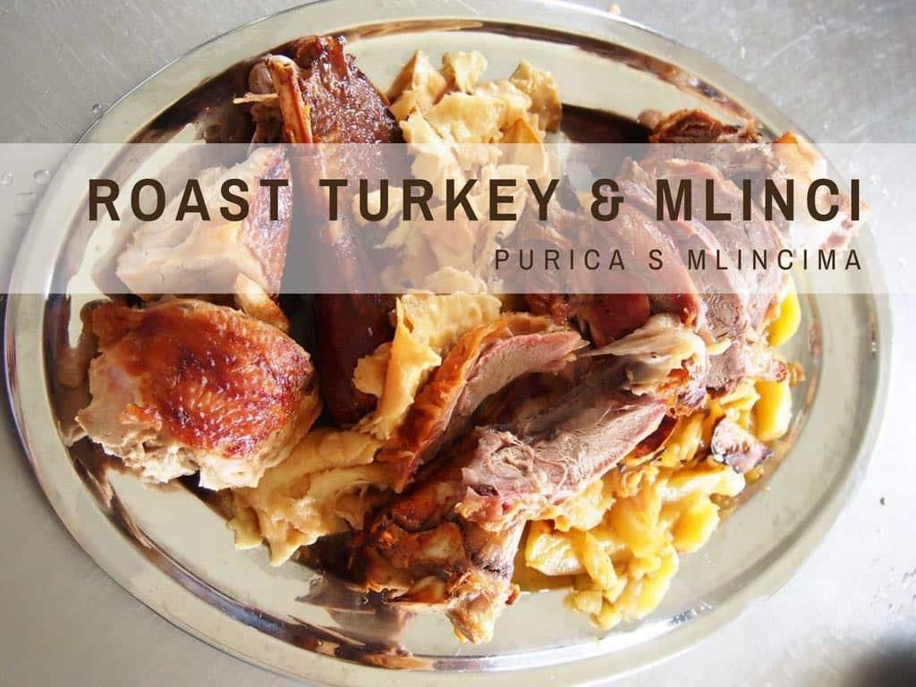 Traditional Croatian Recipes- Roast Turkey With Mlinci COVER - Croatia Blog