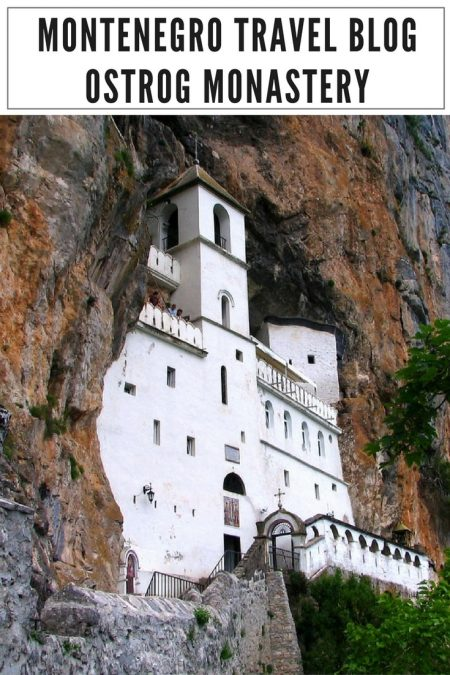 Montenegro Travel Blog_Things to do in Montenegro_Ostrog Monastery_PIN