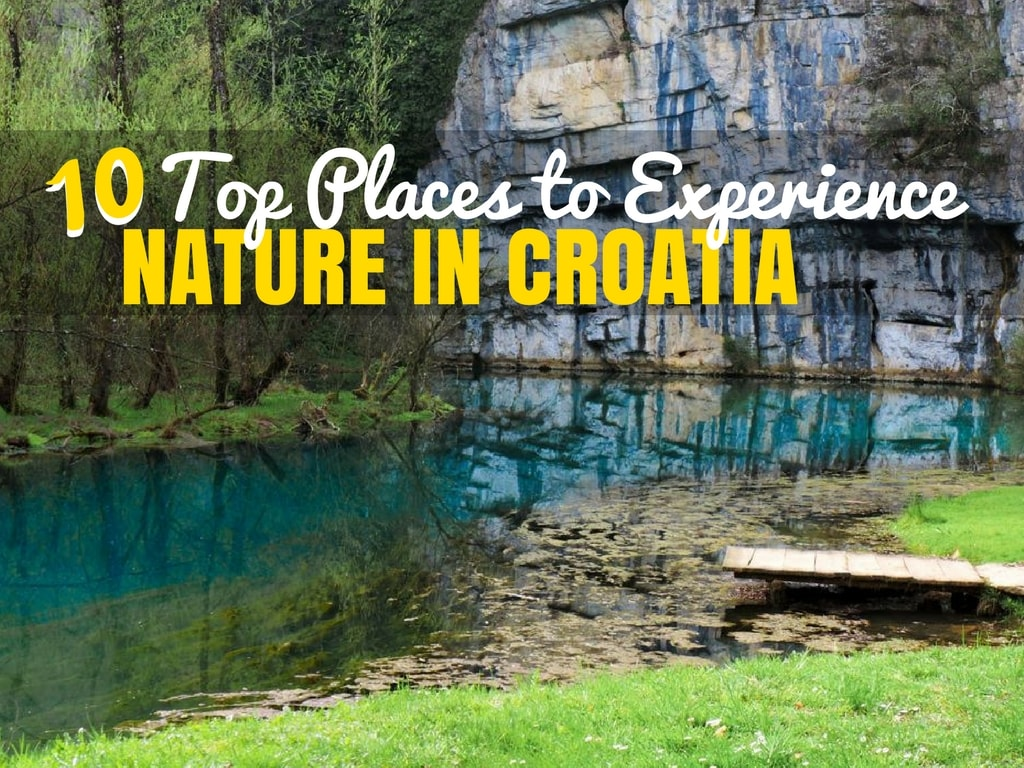 Things to do in Croatia_Top 10 Places to Experience Nature in Croatia_COVER