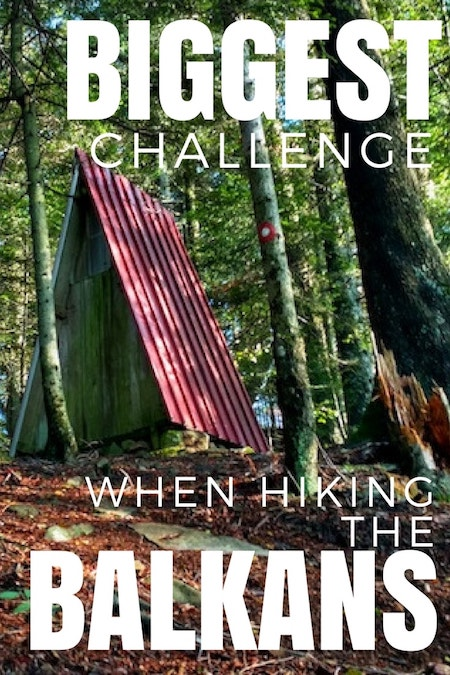 Balkans Travel Blog_Puhanje On the Hunt_Challenges to hiking the Balkans