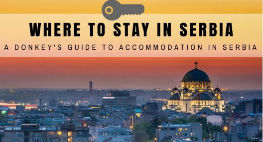 2018 Accommodation In Serbia: Where to Stay in Belgrade And Across Serbia