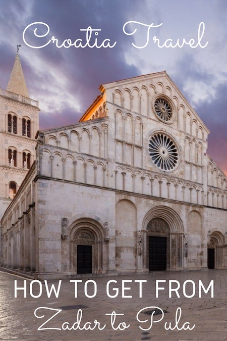 Croatia Travel Blog_How to Get from Zadar to Pula and from Pula to Zadar