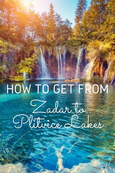 Croatia Travel Blog_Things to do in Croatia_How to Get from Zadar to Plitvice Lakes