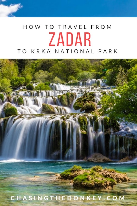 Croatia Travel Blog_Things to do in Croatia_How to Travel from Zadar to Krka National Park