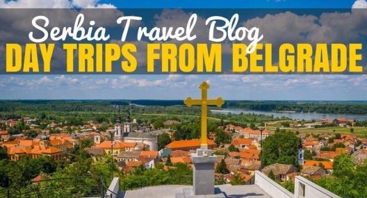 Serbia Travel Blog: Day Trips from Belgrade, Serbia