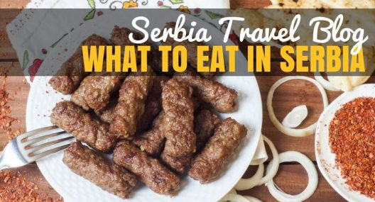 Balkan Food: The Best Serbian Food You Can't Pass Up
