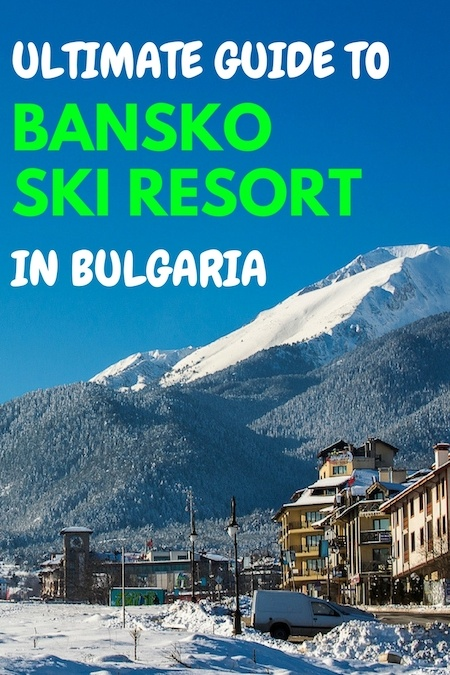 Bulgaria Travel Blog_Things to do in Bulgaria_Bansko Ski Resort