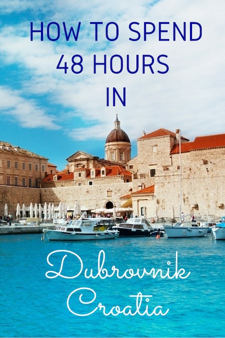 Croatia Travel Blog_Things to do in Croatia_How to Spend 48 Hours in Dubrovnik