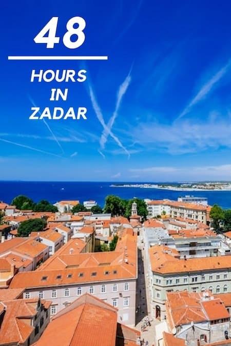 Croatia Travel Blog_Things to do in Croatia_How to Spend 48 Hours in Zadar