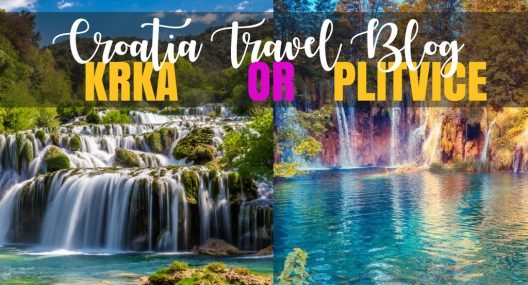Plitvice Lakes National Park Vs Krka National Park? How To Choose Between Krka Vs Plitvice