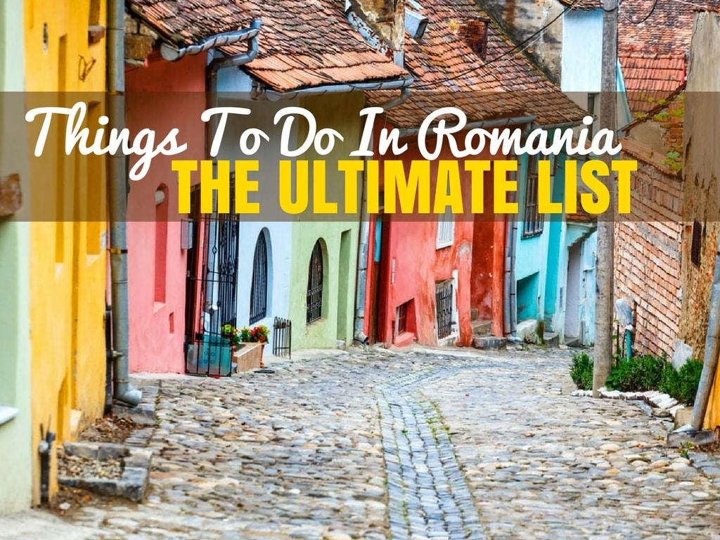 Romania Travel Blog_Things to do in Romania_The Ultimate List_COVER