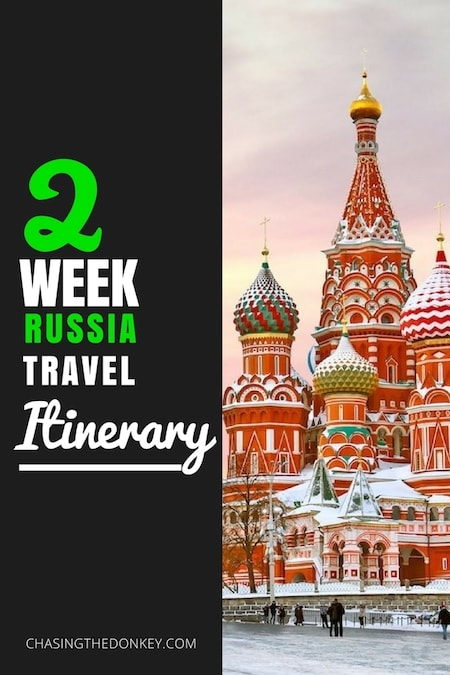 Russia Travel Blog_Best Two Week Russia Travel Itinerary