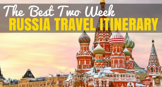 Russia Travel Blog: The Best 2 Week Russia Itinerary
