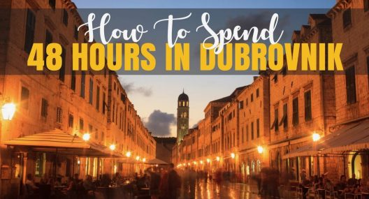 48 Hours in Dubrovnik: How to Enjoy Dubrovnik in Two Days