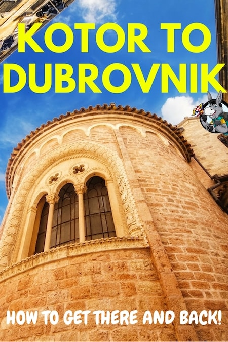 Balkans Travel Blog_Things to do in the Balkans_How to Get from Kotor to Dubrovnik and Back