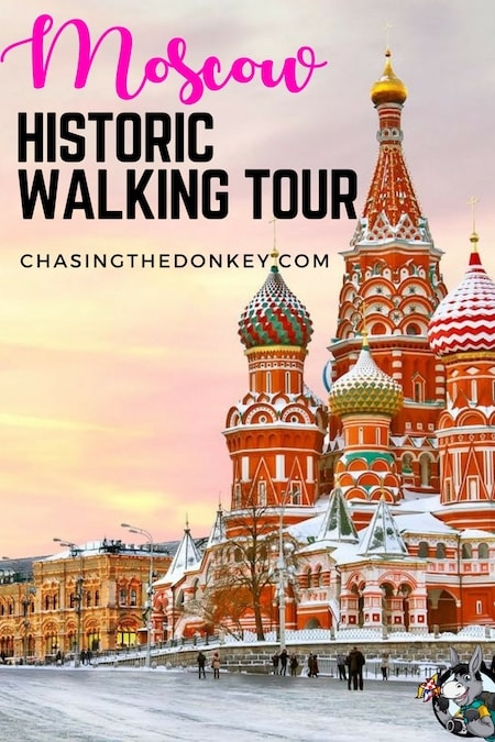 Russia Travel Blog_Things to do in Russia_Self Guided Historic Moscow Walking Tour