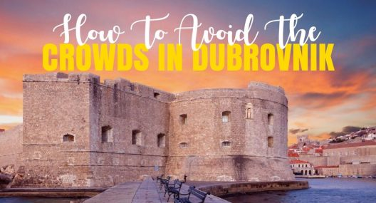 Here Is How To Beat The Crowds & Have A Good Time in Dubrovnik (Well Kind Of)