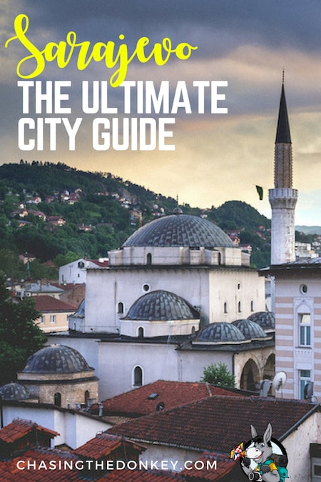Balkans Travel Blog_Things to do in Bosnia and Herzegovina_Ultimate Guide to Sarajevo