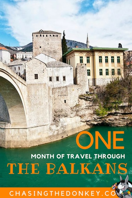Balkans Travel Blog_One Month Itinerary Through the Balkans