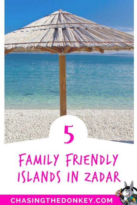 Croatia Travel Blog_Things to do in Croatia_5 Family Friendly Islands in the Zadar Region