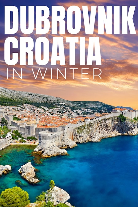 Croatia Travel Blog_Things to do in Croatia_Why You Should Travel To Dubrovnik in Winter