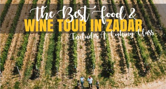 Zadar Food and Wine Tour + Cooking Class