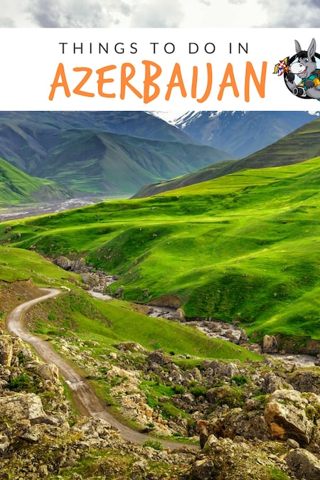 The Best Things to do in In Azerbaijan