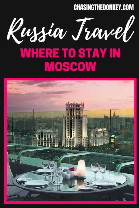 Russia Travel Blog_Things to do in Russia_Where to Stay in Moscow