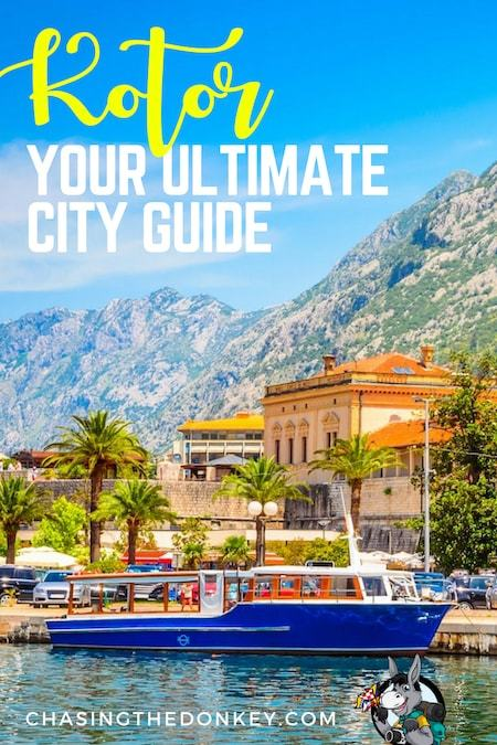 Montenegro Travel Blog_Things to do in Montenegro_The Best Things to do in Kotor