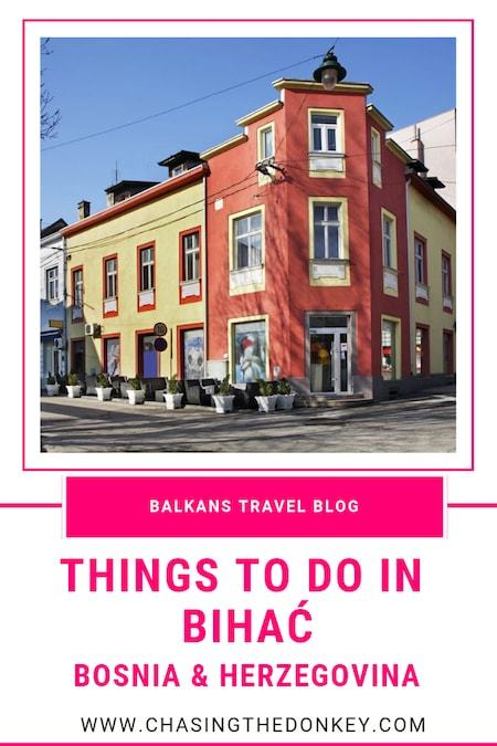 Balkans Travel Blog_Things to do in Bosnia and Herzegovina_Things to do in Bihac