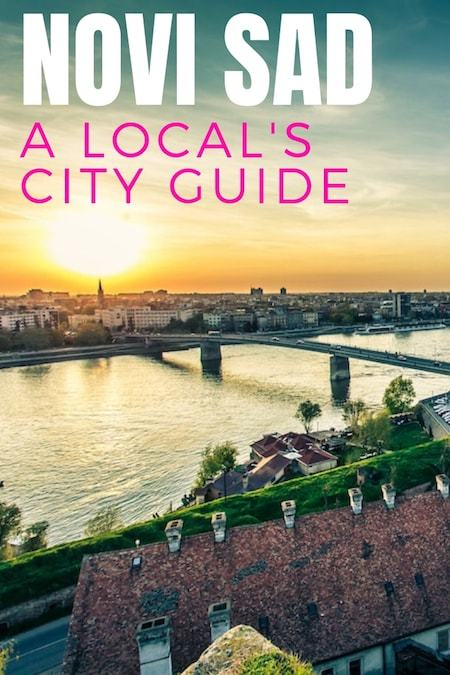 Serbia Travel Blog_Things to do in Serbia_Local's Guide to Novi Sad