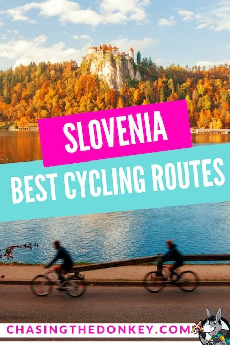Slovenia Travel Blog_Things to do in Slovenia_Best Cycling Itineraries in Slovenia