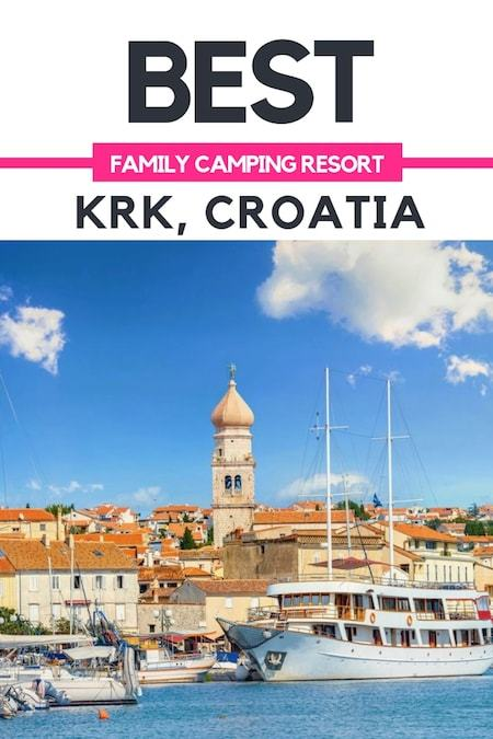 Croatia Travel Blog_Things to do in Croatia_Best Family Camping Resort in Krk Croatia