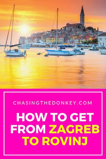 Croatia Travel Blog_Things to do in Croatia_How to get from Zagreb to Rovinj