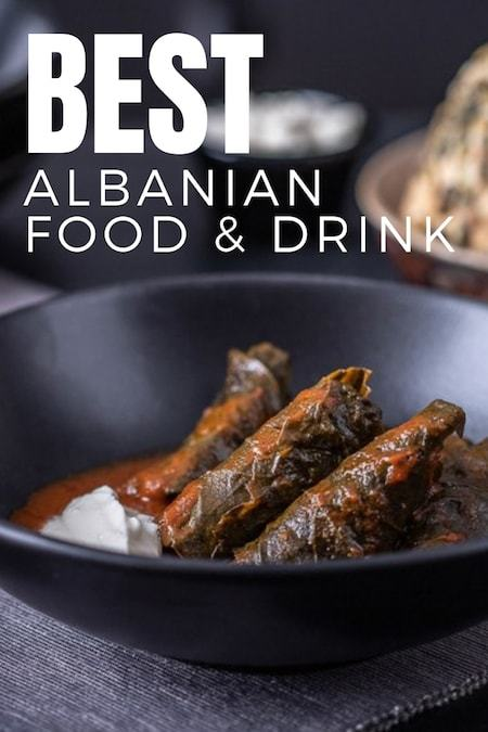 Albania Travel Blog_Things to do in Albania_Best Traditional Cuisine and Drink To Try in Albania