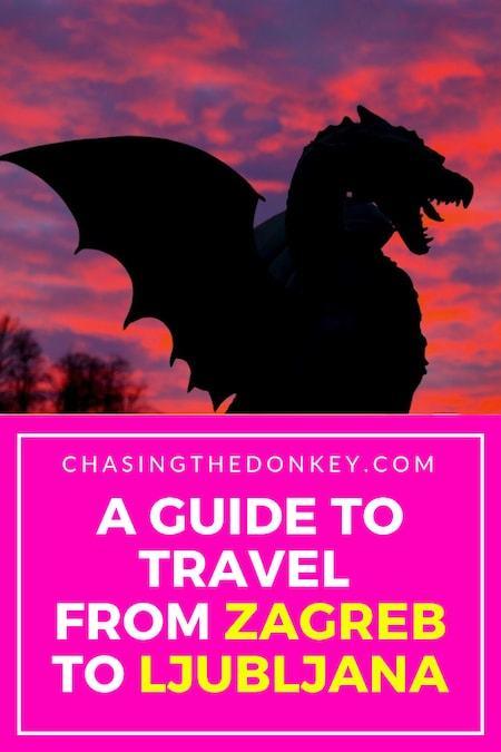 How To Get From Zagreb To Ljubljana To Zagreb 2021 Chasing The Donkey