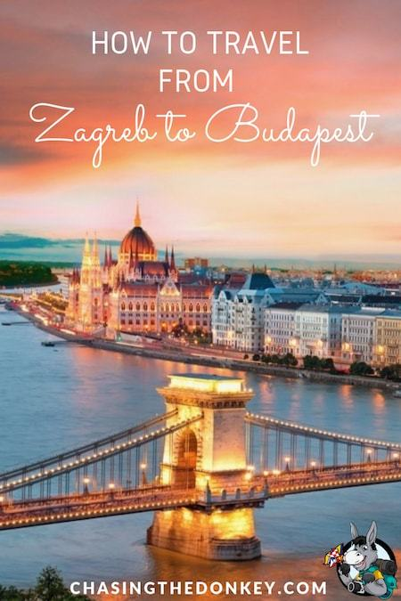 Croatia Travel Blog_How to get from Zagreb to Budapest and Budapest to Zagreb