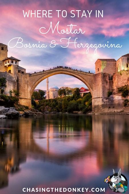 Where to Stay in Mostar, Bosnia and Herzegovina Accommodation and Hotels