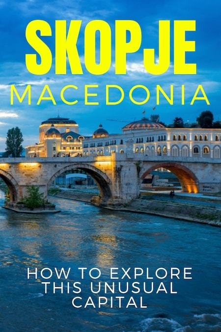 Macedonia Travel Blog_Things to do in Macedonia_Best Things to do in Skopje