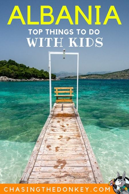 Albania Travel Blog_Things to do in Albania with Kids and Where to Stay