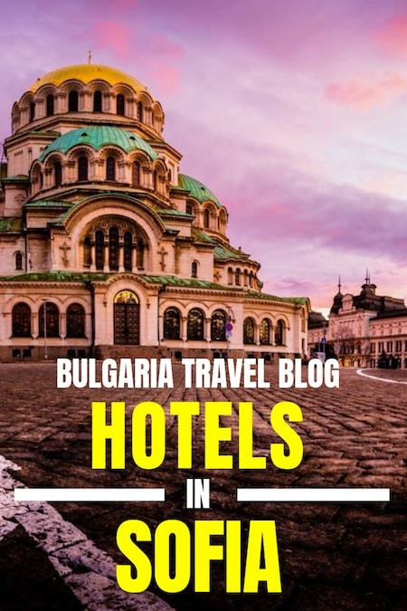 Bulgaria Travel Blog_Things to do in Bulgaria_Where to stay in Sofia