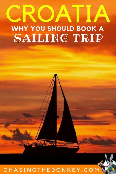 Croatia Travel Blog_Things to do in Croatia_Why You Should Book a Sailing Trip in Croatia